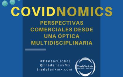 COVIDNOMICS: Perspectivas comerciales desde una óptica multidisciplinaria
