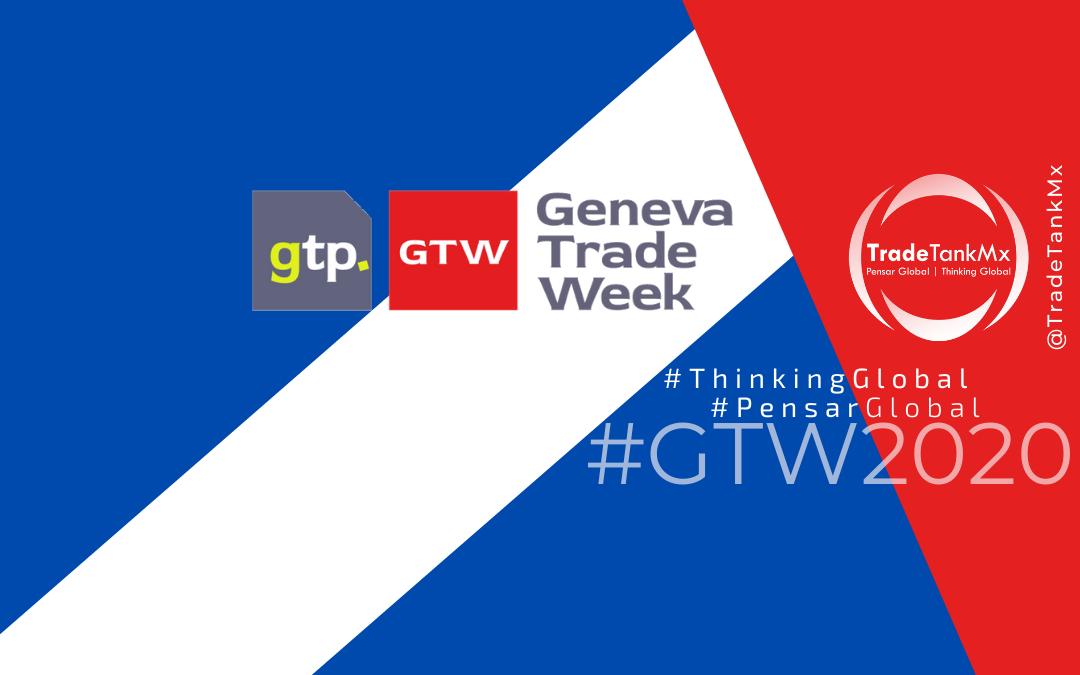 TradeTankMx participa en 'Geneva Trade Week' #GTW2020
